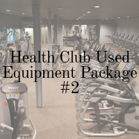 Health Club Used Equipment Package - 2